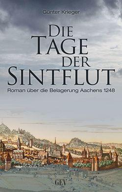 Die Tage der Sintflut von Krieger,  Günter