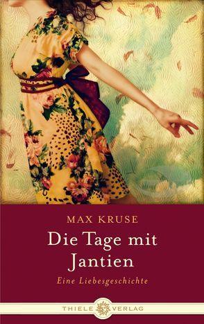 Die Tage mit Jantien von Kruse,  Max