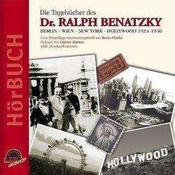 Die Tagebücher des Dr. Ralph Benatzky von Barton,  Günter, Benatzky,  Ralph, Clarke,  Kevin