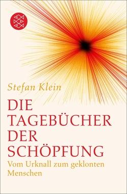 Die Tagebücher der Schöpfung von Klein,  Stefan