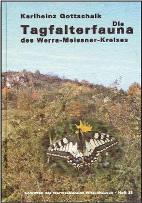 Die Tagfalterfauna des Werra-Meissner-Kreises von Gottschalk,  Karlheinz, Maurer,  Jacob