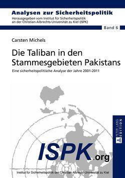 Die Taliban in den Stammesgebieten Pakistans von Michels,  Carsten