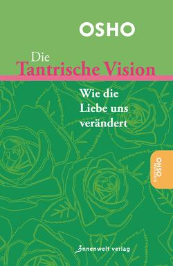Die tantrische Vision von Osho