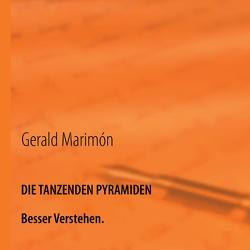 Die tanzenden Pyramiden von Marimon,  Gerald