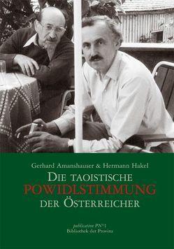 Die taoistische Powidlstimmung der Österreicher von Amanshauser,  Gerhard, Hakel,  Hermann