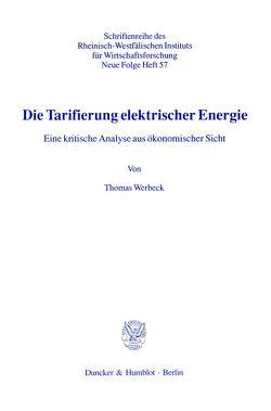 Die Tarifierung elektrischer Energie. von Werbeck,  Thomas