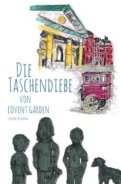 Die Taschendiebe von Covent Garden von Neumann,  Gerda M.