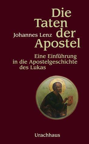 Die Taten der Apostel von Lenz,  Johannes