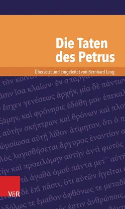 Die Taten des Petrus von Lang,  Bernhard