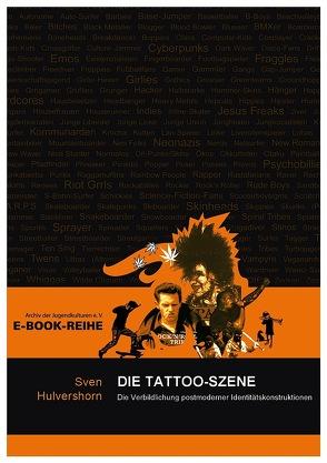 Die Tattoo-Szene von Hulvershorn,  Sven