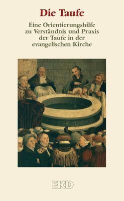 Die Taufe von Kirchenamt der EKD