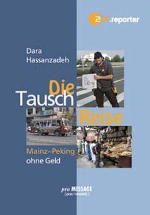 Die Tausch-Reise von Hassanzadeh,  Dara