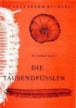 Die Tausendfüßler von Seifert,  Gerhard