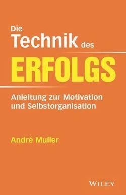 Die Technik des Erfolgs von Krips-Schmidt,  Katrin, Müller,  André