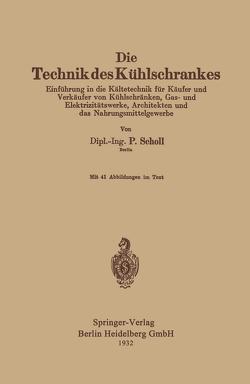 Die Technik des Kühlschrankes von Scholl,  Paul