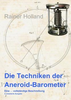 Die Techniken der Aneroid-Barometer von Holland ,  Rainer