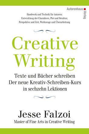 Creative Writing: Texte und Bücher schreiben von Falzoi,  Jesse