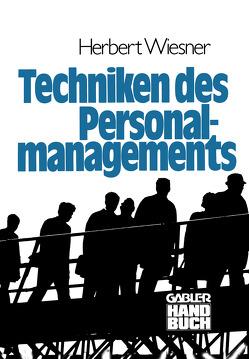 Die Techniken des Personalmanagements von Wiesner,  Herbert