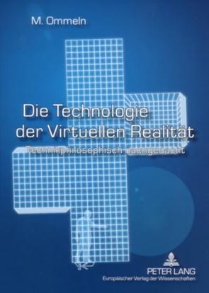 Die Technologie der Virtuellen Realität von Ommeln,  Miriam