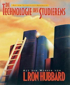 Die Technologie des Studierens von Hubbard,  L. Ron