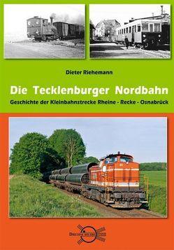 Die Tecklenburger Nordbahn von Riehemann,  Dieter