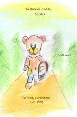 Die Teddy Geschichte / Die Teddy Geschichte – Historia o Misiu von Burandt,  Eva