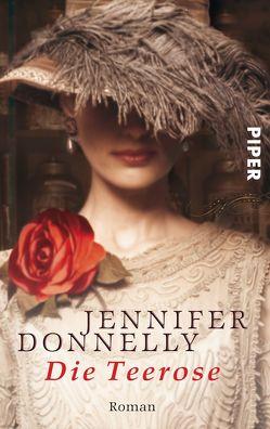 Die Teerose von Donnelly,  Jennifer, Felenda,  Angelika