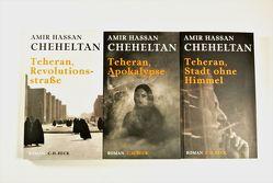 Die Teheran-Trilogie von Cheheltan,  Amir Hassan