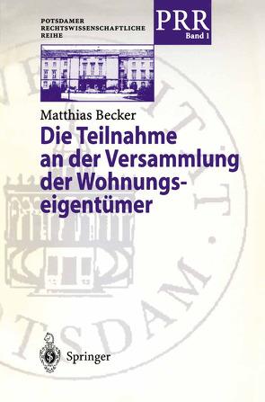 Die Teilnahme an der Versammlung der Wohnungseigentümer von Becker,  Matthias