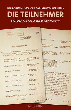 Die Teilnehmer von Jasch,  Hans-Christian, Kreutzmüller,  Christoph