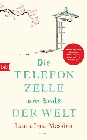 Die Telefonzelle am Ende der Welt von Imai Messina,  Laura, Schwaab,  Judith