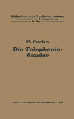 Die Telephonie-Sender von Lertes,  P.