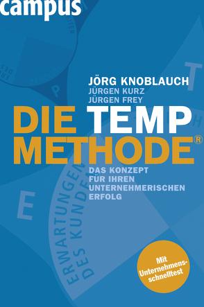 """Die TEMP-Methode von Frey,  Jürgen, Knoblauch,  Jörg, Kobjoll,  Klaus, Kurz,  Jürgen, Küstenmacher,  Werner """"Tiki"""""""
