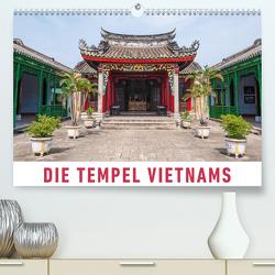 Die Tempel Vietnams (Premium, hochwertiger DIN A2 Wandkalender 2020, Kunstdruck in Hochglanz) von Ristl,  Martin