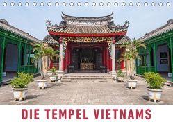 Die Tempel Vietnams (Tischkalender 2018 DIN A5 quer) von Ristl,  Martin