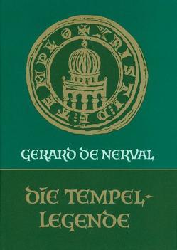 Die Tempellegende von Nerval,  Gérard de
