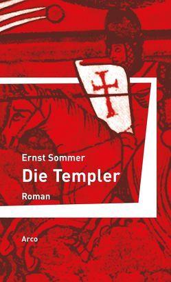Die Templer von Sommer,  Ernst
