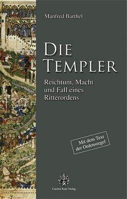 Die Templer von Barthel,  Manfred