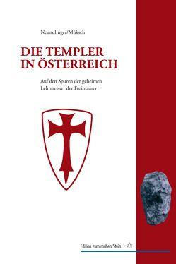 Die Templer in Österreich von Müksch,  Manfred, Neundlinger,  Ferdinand