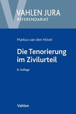 Die Tenorierung im Zivilurteil von Hövel,  Markus van den, Schneider,  Egon