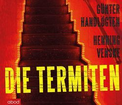 Die Termiten von Handlögten,  Günter, Jungwirth,  Christian, Venske,  Henning