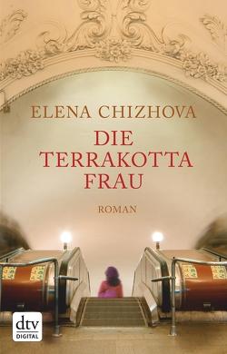 Die Terrakottafrau von Chizhova,  Elena, Trottenberg,  Dorothea