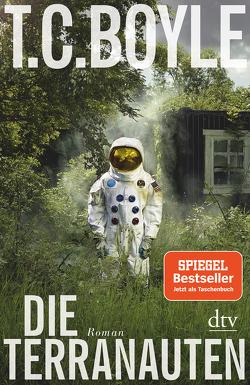 Die Terranauten von Boyle,  T. C., Gunsteren,  Dirk van