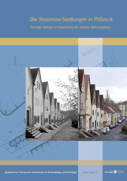 Die Tessenow-Siedlungen in Pößneck von Liesenberg,  Carsten, Padberg,  Jürgen, Reinhardt,  Holger, Thüringisches Landesamt für Denkmalpflege und Archäologie