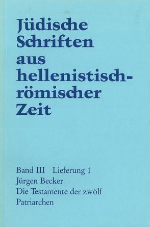 Die Testamente der zwölf Patriarchen von Becker Jürgen
