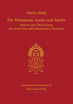Die Testamente Isaaks und Jakobs von Heide,  Martin