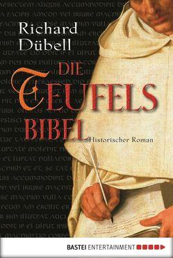 Die Teufelsbibel von Dübell,  Richard