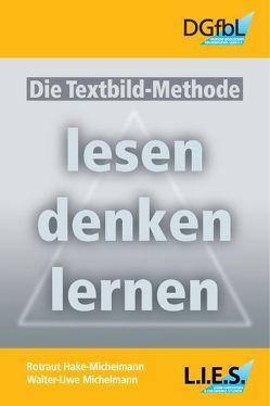 Die Textbild-Methode von Hake-Michelmann,  Rotraut, Michelmann,  Walter U