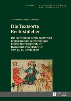 Die Textsorte Rechtsbücher von von Olberg-Haverkate,  Gabriele