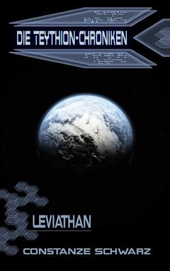Die Teythion-Chroniken: Leviathan von Schwarz,  Constanze